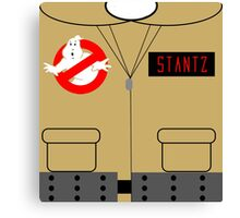 Bustin' Makes Me Feel Good - STANTZ Canvas Print