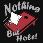 Nothing But Hole! by choda65