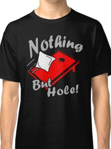 Nothing But Hole! Classic T-Shirt