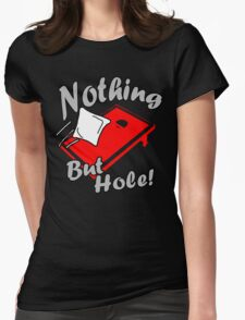 Nothing But Hole! Womens Fitted T-Shirt