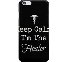 Keep Calm, I'm the Healer! iPhone Case/Skin