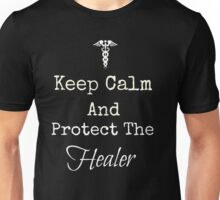 Keep Calm and Protect The Healer Unisex T-Shirt