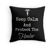 Keep Calm and Protect The Healer Throw Pillow