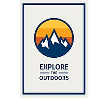 Explore the Outdoors (1st Edition) Photographic Print