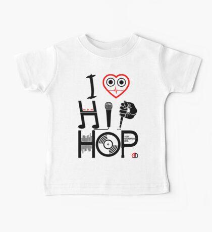 I Love Hip Hop - Music DJ Design - Dark Text Baby Tee