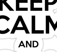 Keep calm and call Bobby Sticker