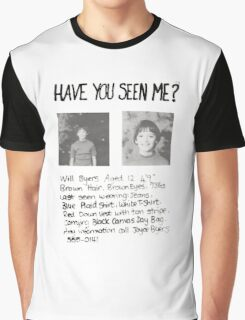 Have you seen me? Stranger Things Graphic T-Shirt