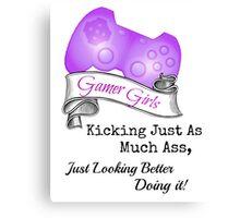 Gamer Girls Kick Ass Canvas Print