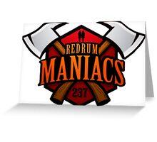 Redrum Maniacs Greeting Card