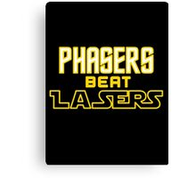 Phasers Beat Lasers Canvas Print
