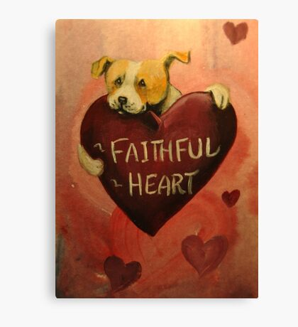 Pit Bull~Dog~FAithful Heart~Valentine~LOVE Canvas Print