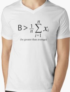 Be Greater than Average Mens V-Neck T-Shirt