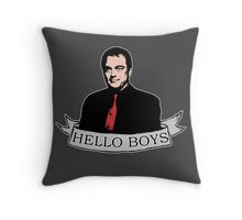 Crowley - Hello boys with banner Throw Pillow