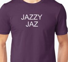 Jazzy Jaz Unisex T-Shirt
