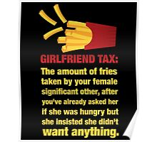 Girlfriend Tax - The Amount of Fries... Poster