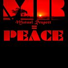 MR Mutual Respect = PEACE by Robyn Williams