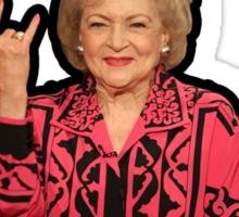 Betty White said it best... Sticker