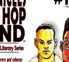 The Chronicles of a Hip Hop Legend (TCOHHL) Literary Series Sticker