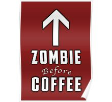 Zombie Before Coffee Poster