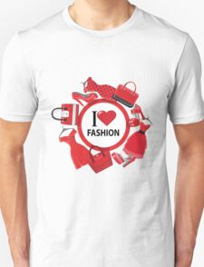 "Red sign ""I love fashion"" with dresses,handbag, high-heeled shoes T-Shirt"