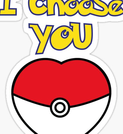 I CHOOSE YOU POKEMON  Sticker