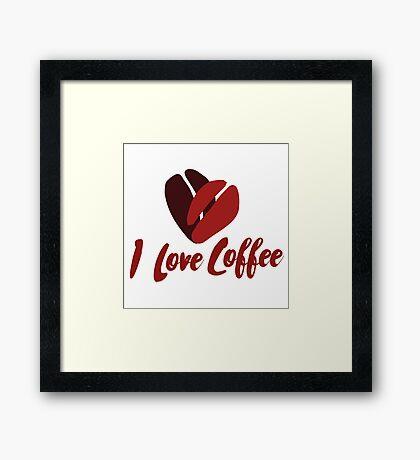 I Love Coffee Framed Print