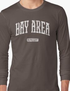 Bay Area Represent (White Print) Long Sleeve T-Shirt