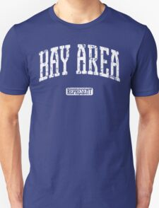 Bay Area Represent (White Print) T-Shirt