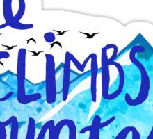 She Climbs Mountains Sticker