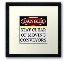 Danger stay clear of moving conveyor construction sign vector png Framed Print