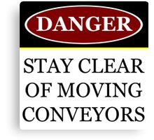 Danger stay clear of moving conveyor construction sign vector png Canvas Print