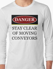 Danger stay clear of moving conveyor construction sign vector png Long Sleeve T-Shirt