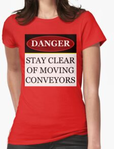 Danger stay clear of moving conveyor construction sign vector png Womens Fitted T-Shirt