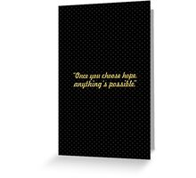 """Once you choose... """"Christopher Reeve"""" Inspirational Quote Greeting Card"""