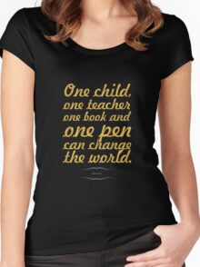 """One child, one teacher...""""Malala """" Life Inspirational Quote Women's Fitted Scoop T-Shirt"""