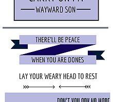 Carry On My Wayward Son by KellyKova
