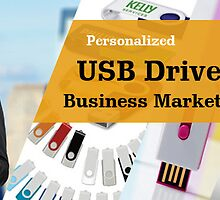 Personalized USB Drives for Business Marketing Needs by Flash Drive