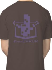 TEAM ERROR Classic T-Shirt