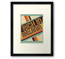 Rich in MELANIN Framed Print