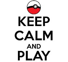 Keep calm and play!! Color Photographic Print