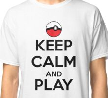 Keep calm and play!! Color Classic T-Shirt