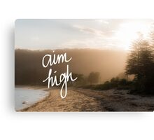 Aim High Handwritten motivational text Canvas Print