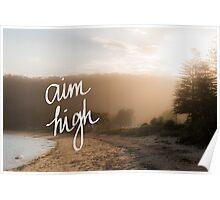 Aim High Handwritten motivational text Poster