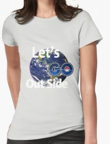 Let's Go Outside Pokemon Go Womens Fitted T-Shirt