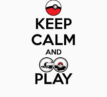 Keep calm and GO play! Classic T-Shirt