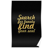 Search for beauty... Inspirational Quote Poster