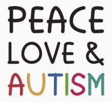 Peace Love & Autism Kids Tee