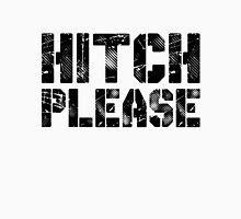 Hitch Please Unisex T-Shirt