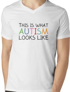 This Is What Autism Looks Like Mens V-Neck T-Shirt