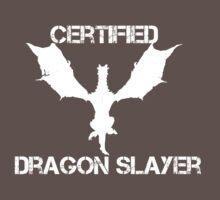Certified Dragon Slayer One Piece - Short Sleeve
